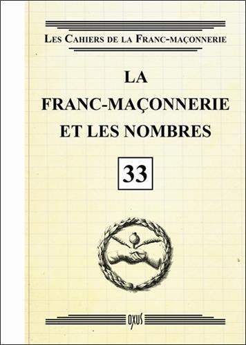La franc-maçonnerie et les nombres - Livret 33