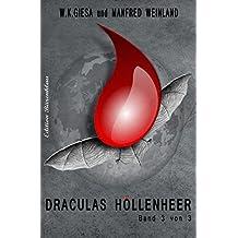 Draculas Höllenheer (Die Vampir-Klinik Band 3)