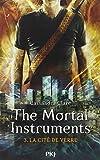 3. The Mortal Instruments : La cité de verre