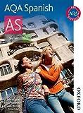 AQA AS Spanish Student Book: Student's Book (Aqa Spanish)