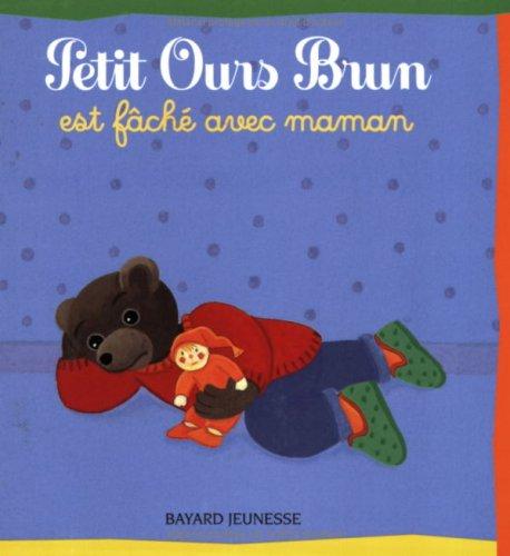 Petit Ours Brun est fâché avec maman par Danièle Bour