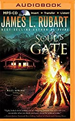 Soul's Gate (Well Spring Novels) by James L. Rubart (2015-07-07)