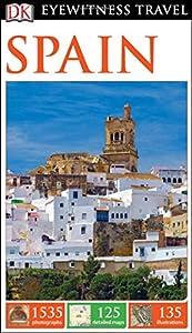 tourist guide toledo: DK Eyewitness Spain (DK Eyewitness Travel Guide)