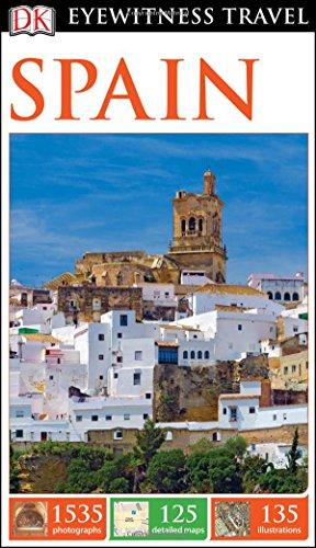 DK Eyewitness Travel Guide: Spain -