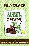 Secrets fondants et mojitos par Black