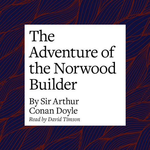 The Adventure of the Norwood Builder  Audiolibri