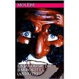 La Jalousie du Barbouillé (annoté) (French Edition)