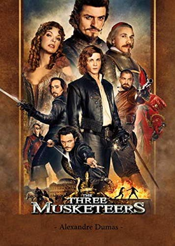 The Three Musketeers - The Three Musketeers follows the adventures of the young Gascon nobleman (English Edition)