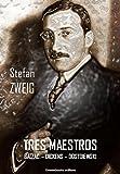 Image de Tres Maestros: BALZAC - DICKENS - DOSTOIEWSKI