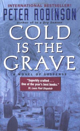 Cold Is the Grave: A Novel of Suspense (Inspector Banks Novels)