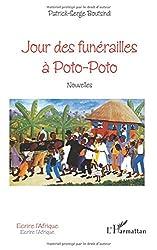 Jour des funérailles à Poto-Poto: Nouvelles