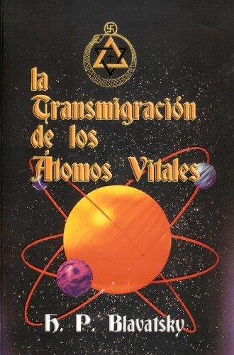 La transmigración de los átomos vitales por Helena Petrovna Blavatsky