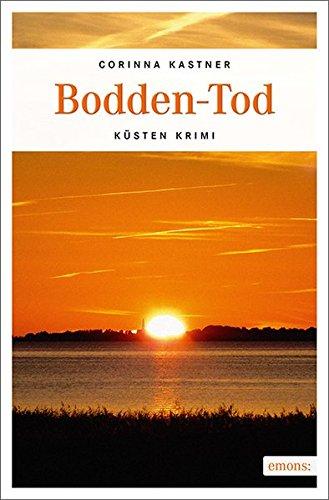 Buchseite und Rezensionen zu 'Bodden-Tod: Küsten Krimi' von Corinna Kastner