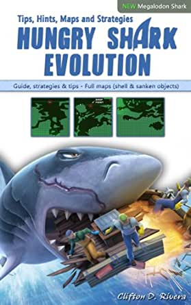 Hungry Shark Evolution: Tips, Hints, Maps and Strategies