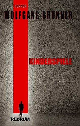 Kinderspiele: Drama - Horror - Thriller - Missbrauch