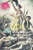 Historia social de la literatura y el arte II: Desde el rococó hasta la época del cine (ENSAYO-ARTE)