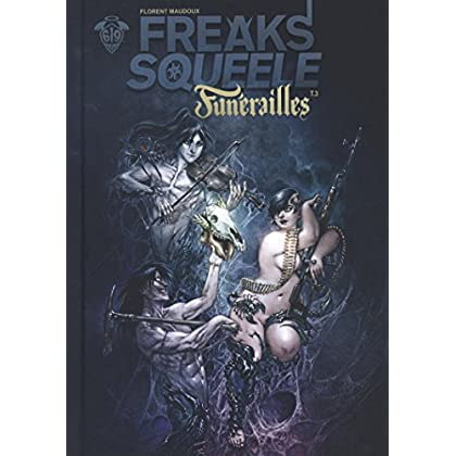 Freaks Squeele : Funérailles, Tome 3 : Cowboy on horses without wings