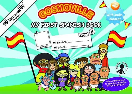 My First Spanish Book: Level 1 (Cosmoville Series)