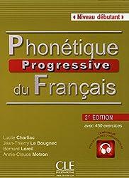 Phonetique progressive 2e edition: Livre debutant + CD (A1)