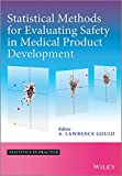 Statistical Methods for Evaluating Safety in Medical Product Development (Statistics in Practice) -