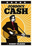 Johnny Cash por Robert Hilburn: La biografía definitiva de Johnny Cash (Es Pop Ensayo)
