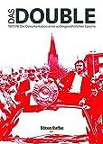 Das Double: 1977/78 Eine Zeitreise - Frank Steffan