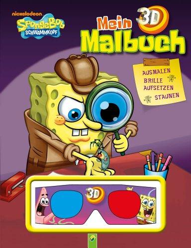 Mein 3D-Malbuch SpongeBob (mit 3D-Brille): Ausmalen - Brille aufsetzen - Staunen