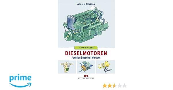Bücher Praxisbuch Segler Segelschiffe Dieselmotoren Funktion Betrieb Wartung Buch NEU Sport