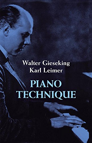 Walter Gieseking And Karl Leimer Piano Technique Pf (Dover Books On Music) par Divers
