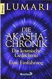 Die Akasha-Chronik - das kosmische Gedächtnis: Eine Einführung