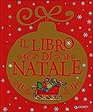 Scarica Libro Il libro di Natale Ediz a colori (PDF,EPUB,MOBI) Online Italiano Gratis