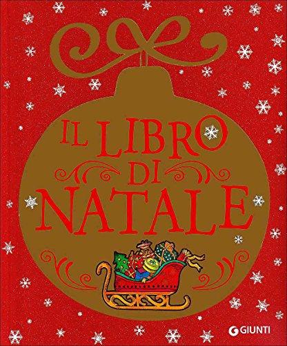 Il libro di Natale. Ediz. a colori