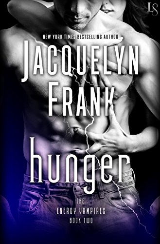 Hunger: The Energy Vampires Book Two by [Frank, Jacquelyn]
