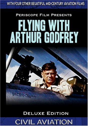 flying-with-arthur-godfrey-deluxe-edition-featuring-twa-letter-to-a-pilot-by-eddie-rickenbacker-arth
