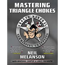 Mastering Triangle Chokes : Ground Marshal Submissionÿ