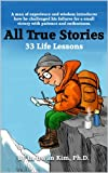 All True Stories: 33 Life Lessons