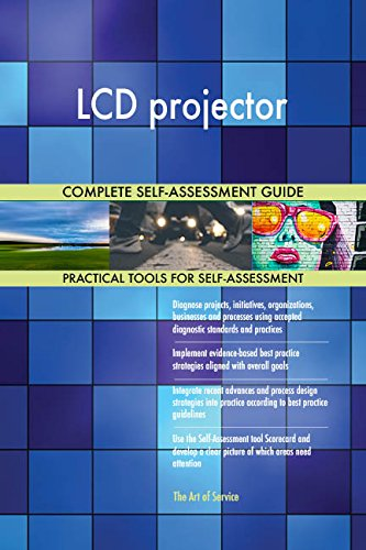 LCD projector All-Inclusive Self-Assessment - More than 660 Success Criteria, Instant Visual Insights, Comprehensive Spreadsheet Dashboard, Auto-Prioritized for Quick Results Lcd-art