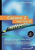 Cocoon 2 und Tomcat: XML-Publishing mit dem Open-Source-Framework (Galileo Computing)