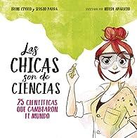 Las chicas son de ciencias par  Irene Cívico/Sergio Parra
