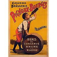 """Millésime. Bières, Vins et Spiritueux """" GRANDE BRASSERIE PIGNOUX-BOURGES """" Environ 1900 Sur Format A3 Papiers Brillants de 250g. Affiches de Reproduction"""