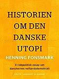 Historien om den danske utopi