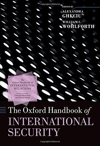 The Oxford Handbook of International Security (Oxford Handbooks of International Relations)