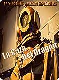 La Caza del Dragòn: Una aventura steampunk