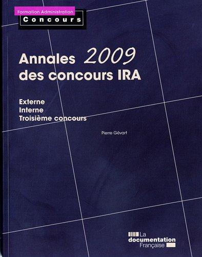 Annales 2009 des concours IRA. Externe. Interne. Troisième concours