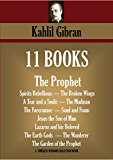 11 BOOKS. The Prophet, Spirits Rebellious, The Broken Wings, A Tear and a Smile, The Madman, The Forerunner, Sand and Foam, Jesus the Son of Man, Lazarus ... (Timeless Wisdom Collection Book 4560)