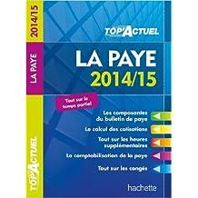 Top' Actuel La Paye 2014- 2015 de Sabine Lestrade ( 26 février 2014 )