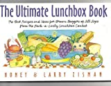The Ultimate Lunchbox Book: The Best Recipes and Ideas for Brown Baggers of All Ages from the Pack-A-Lively Lunchbox Contest by Larry Zisman (1995-08-03)