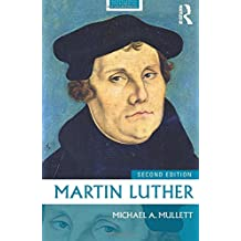 Martin Luther (Routledge Historical Biographies)