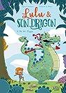 Lulu et son dragon, tome 1 par Chabbert