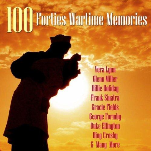 101 Forties Wartime Memories
